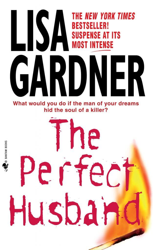 Lisa Gardner - The Perfect Husband