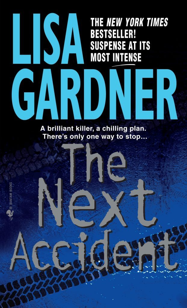 Lisa Gardner - The Next Accident