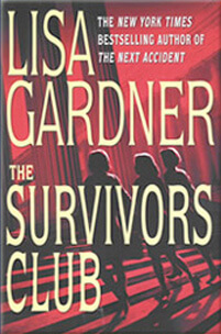 Lisa Gardner - The Survivors Club (Hardcover)