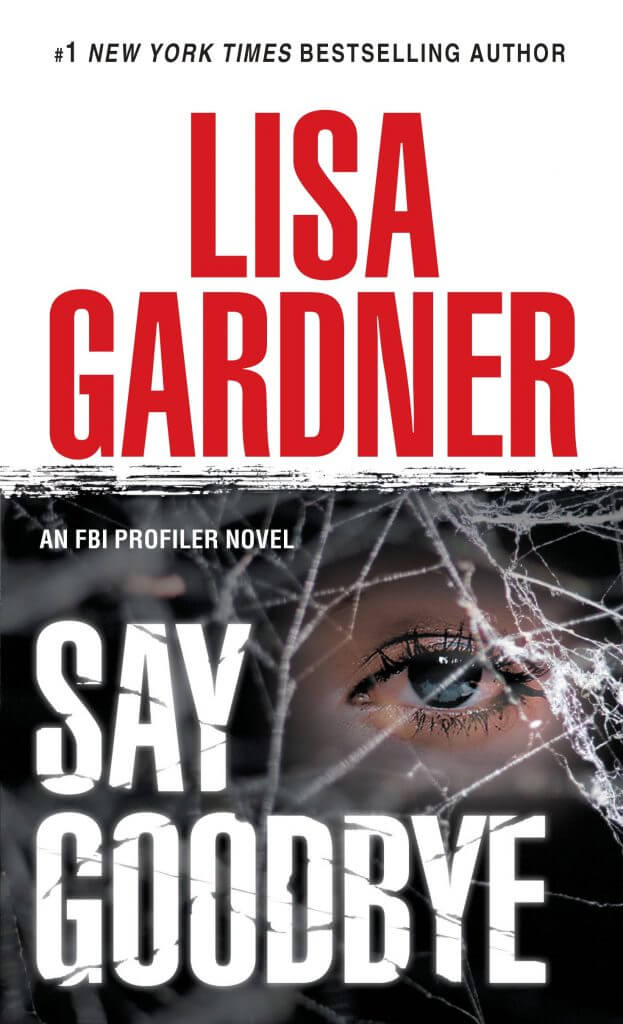 Lisa Gardner - Say Goodbye