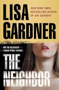Lisa Gardner - The Neighbor (Hardcover)
