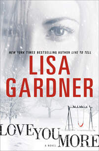 Lisa Gardner - Love You More