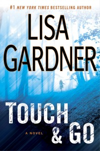 Lisa Gardner - Touch & Go