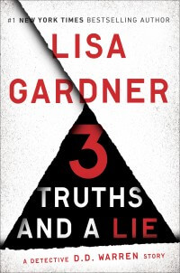 Lisa Gardner - 3 Truths and a Lie