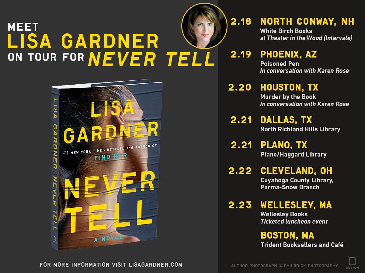 Lisa Gardner 2019 NEVER TELL Book Tour! - Lisa Gardner